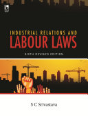 Industrial Relations and Labour Laws, 6th Edition Pdf/ePub eBook