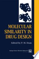 Molecular Similarity In Drug Design Book PDF