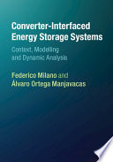 Converter Interfaced Energy Storage Systems Book