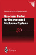 Non linear Control for Underactuated Mechanical Systems
