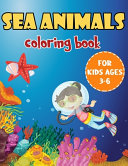 Sea Animals Coloring Book For Kids Ages 3 6