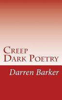 Creep: More Dark Poetry