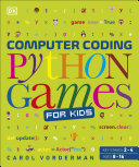 Computer Coding Python Games for Kids Book