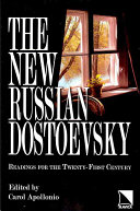 The New Russian Dostoevsky