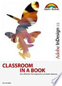 Adobe InDesign CS Classroom in a Book.  : Das offizielle Trainingsbuch von Adobe Systems.