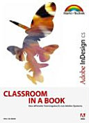 Adobe InDesign CS Classroom in a Book.