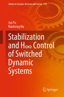 Stabilization and H    Control of Switched Dynamic Systems
