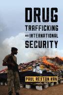 Drug Trafficking and International Security Pdf/ePub eBook