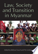 Law Society And Transition In Myanmar