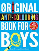 Original Anti-Colouring Book for Boys