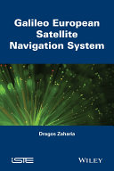 Galileo European Satellite Navigation System