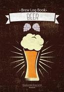 Brew Log Book   Homebrew Beer Recipe Journal   Notebook   Beer  Brown Vintage