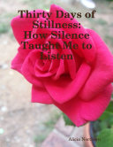 Thirty Days of Stillness  How Silence Taught Me to Listen