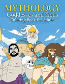 Mythology Goddesses and Gods Coloring Book for Adults