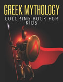 Greek Mythology Coloring Book For Kids