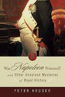 Was Napoleon Poisoned