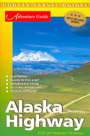 Adventure Guide Alaska Highway