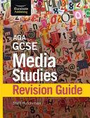 AQA GCSE Media Studies Revision Guide
