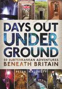 Days Out Underground Book