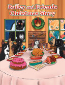 Bailey and Friends Christmas Story