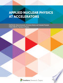 Applied Nuclear Physics at Accelerators