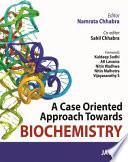 A Case Oriented Approach Towards Biochemistry Book PDF