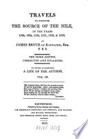 Travels to Discover the Source of the Nile  in the Years 1768  1769  1770  1771  1772    1773