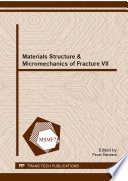 Materials Structure Micromechanics Of Fracture Vii Book PDF