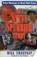 The Steve Spurrier Story