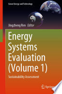 Energy Systems Evaluation  Volume 1