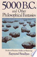 Five Thousand B C And Other Philosophical Fantasies