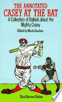 The Annotated Casey at the Bat Book