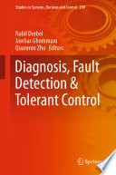 Diagnosis  Fault Detection   Tolerant Control