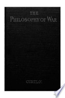 The Philosophy Of War 3rd Edition