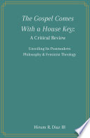 The Gospel Comes With a House Key  A Critical Review