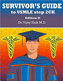SURVIVORS GUIDE TO USMLE STEP 2CK EDITION II  2021