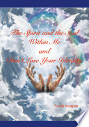 The Spirit and the Soul Within Me and Don't Lose Your Identity