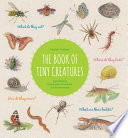 The Book of Tiny Creatures Book PDF