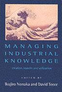 Managing Industrial Knowledge