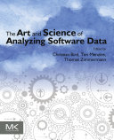 The Art and Science of Analyzing Software Data Pdf/ePub eBook