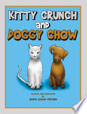 Kitty Crunch and Doggy Chow