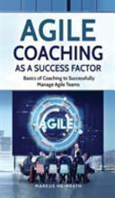 Agile Coaching as a Success Factor ebook