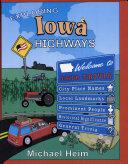 Exploring Iowa Highways
