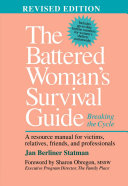 The Battered Woman's Survival Guide