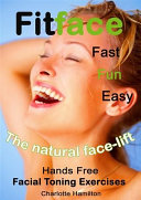 Fitface  Hands Free Facial Toning Exercises