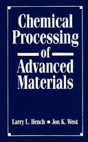 Chemical Processing of Advanced Materials