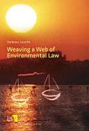 Weaving a Web of Environmental Law