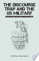 The Discourse Trap and the US Military