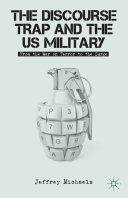 The Discourse Trap and the US Military Pdf/ePub eBook