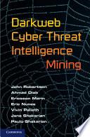 Darkweb Cyber Threat Intelligence Mining